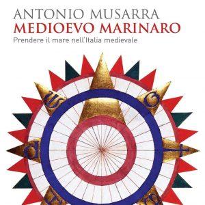 """Medioevo marinaro"": al largo nella storia con Antonio Musarra"